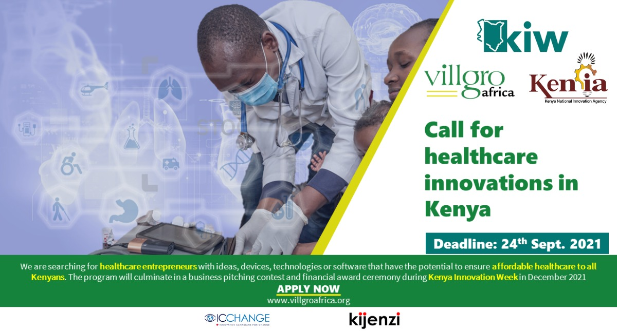 Kenya National Innovation Agency open application call for Healthcare Innovations.